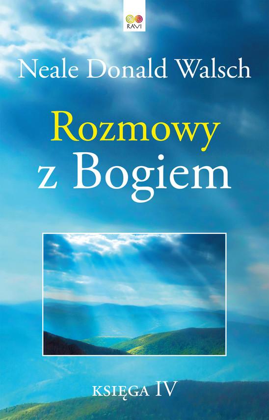 okładka Rozmowy z Bogiem. Księga 4ebook | epub, mobi | Neale Donald Walsch