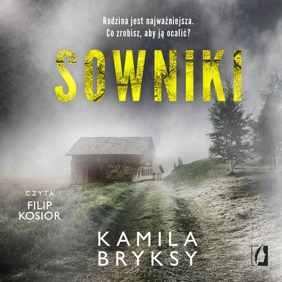 okładka Sownikiaudiobook   MP3   Kamila Bryksy