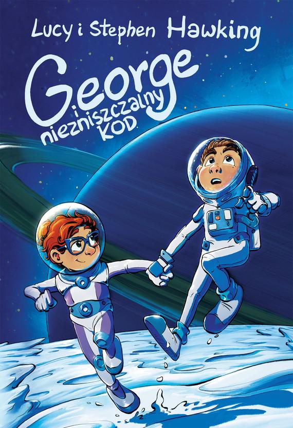okładka George i niezniszczalny kodebook   epub, mobi   Stephen Hawking, Lucy Hawking