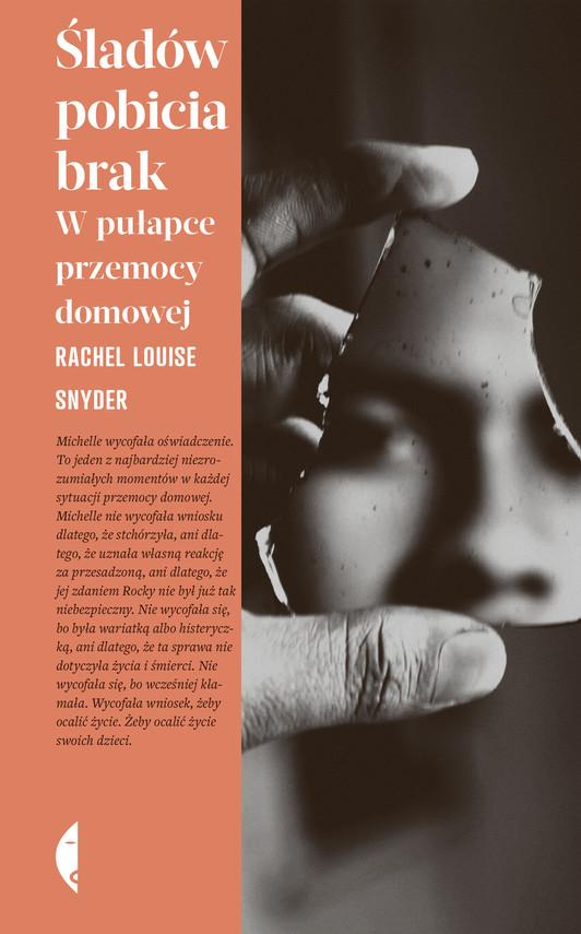 okładka Śladów pobicia brakebook | epub, mobi | Rachel Louise Snyder