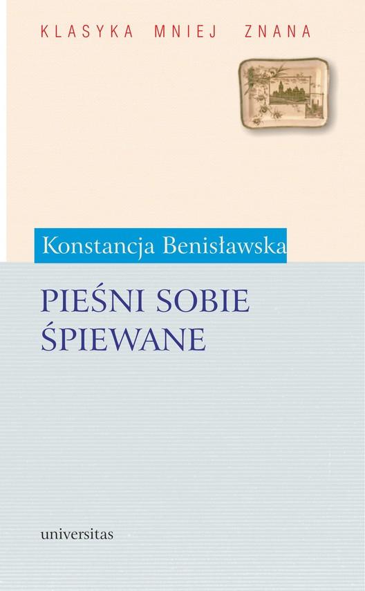 okładka Pieśni sobie śpiewaneebook | pdf | Konstancja Benisławska
