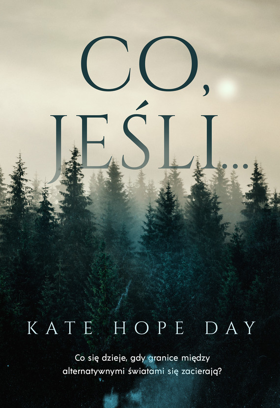 okładka Co, jeśli…ebook | epub, mobi | Kate Hope-Day