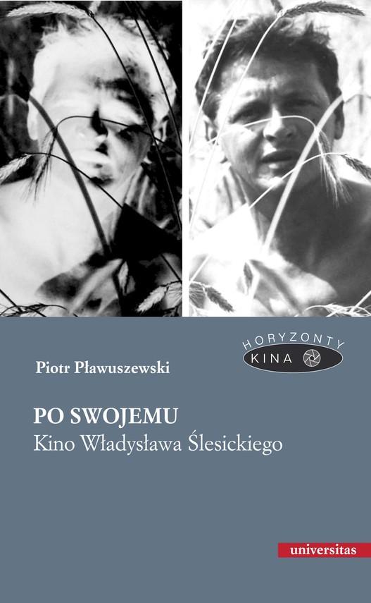 okładka Po swojemu. Kino Władysława Ślesickiegoebook | epub, mobi | Pławuszewski Piotr
