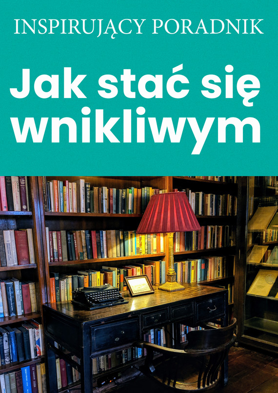 okładka Jak stać się wnikliwymebook | epub, mobi | Zespół autorski – Andrew Moszczynski Institute