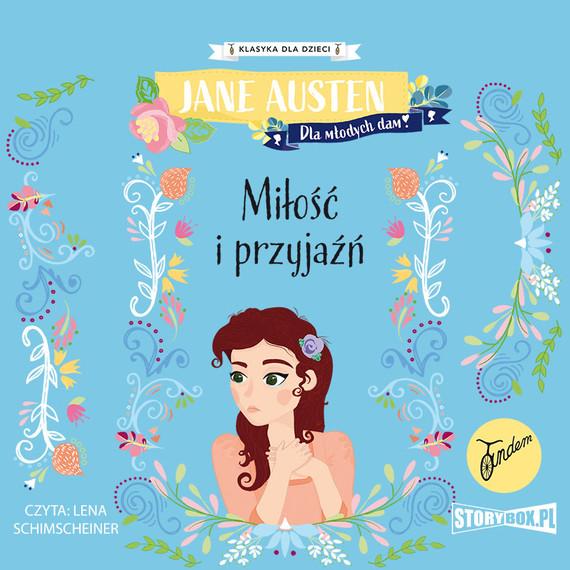 okładka Klasyka dla dzieci. Miłość i przyjaźńaudiobook | MP3 | Jane Austen