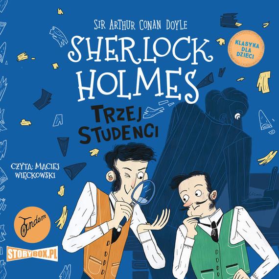 okładka Klasyka dla dzieci. Sherlock Holmes. Tom 10. Trzej studenciaudiobook   MP3   Arthur Conan Doyle