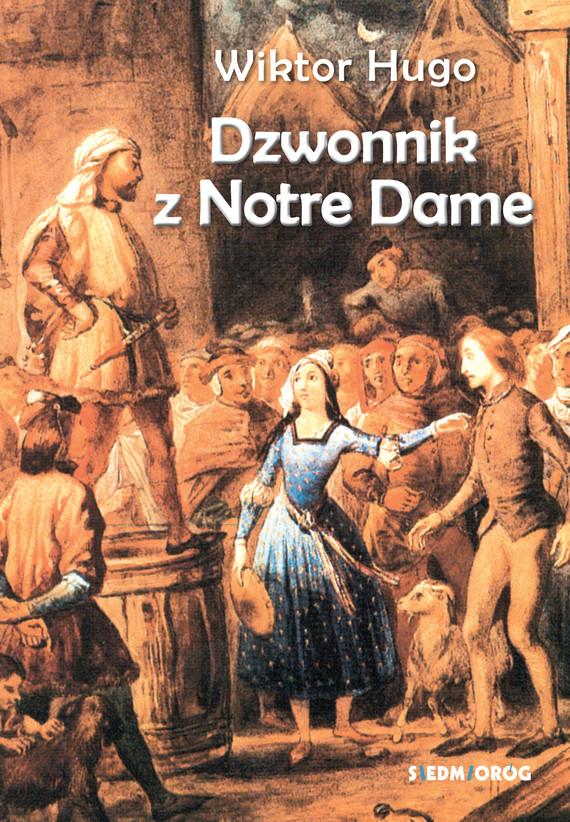 okładka Dzwonnik z Notre Dameebook | epub, mobi | Hugo Wiktor