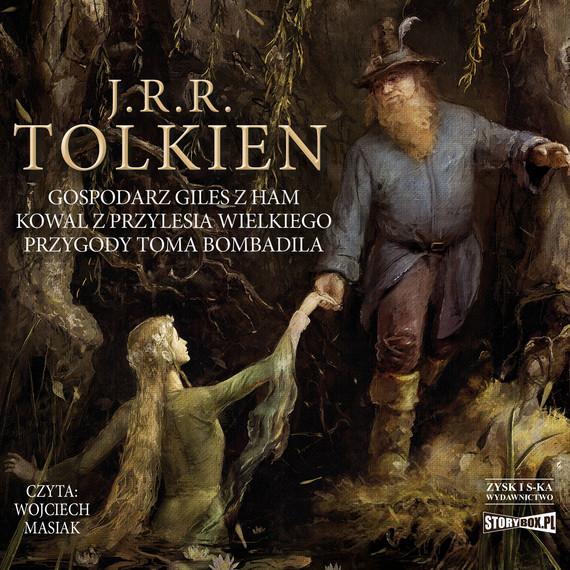 okładka Gospodarz Giles z Ham. Kowal z Przylesia Wielkiego. Przygody Toma Bombadilaaudiobook | MP3 | J.R.R. Tolkien