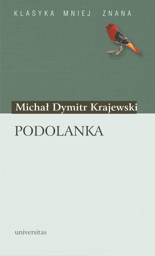 okładka Podolanka wychowana w stanie natury życie i przypadki swoje opisującaebook | pdf | Michał Dymitr  Krajewski