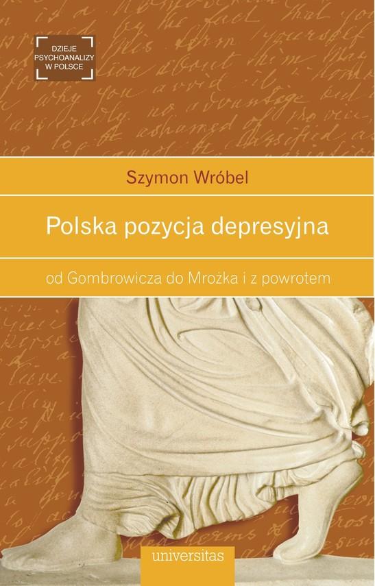 okładka Polska pozycja depresyjna: od Gombrowicza do Mrożka i z powrotemebook | pdf | Wróbel Szymon