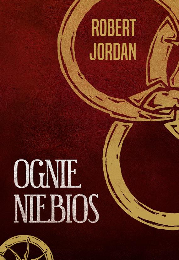 okładka Ognie niebiosebook | epub, mobi | Robert Jordan