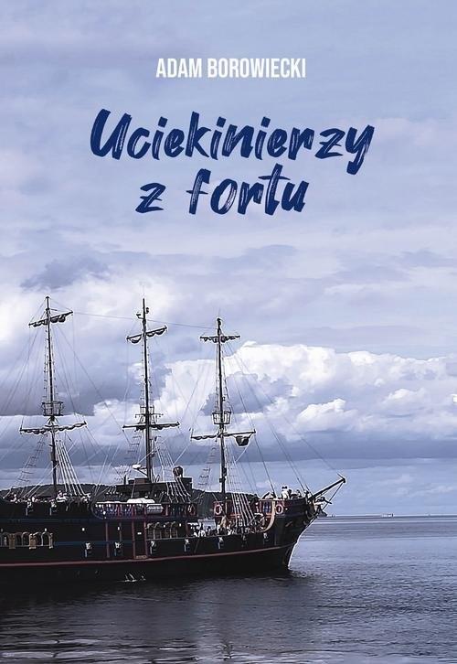 okładka Uciekinierzy z fortuksiążka |  | Adam Borowiecki
