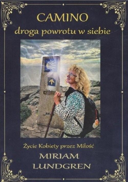 okładka CAMINO droga powrotu w siebieksiążka      Lundgren Miriam