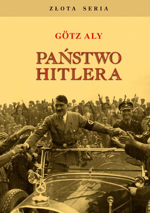 okładka Państwo Hitleraksiążka      Götz Aly