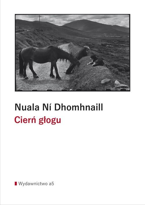 okładka Cierń głoguksiążka |  | Nuala Ní Dhomhnaill