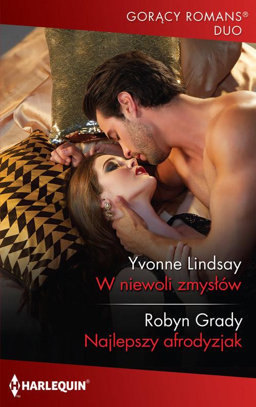 okładka W niewoli zmysłów Najlepszy afrodyzjakksiążka |  | Yvonne Lindsay, Robyn Grady