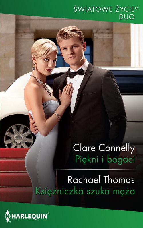 okładka Piękni i bogaci Księżniczka szuka mężaksiążka |  | Clare Connelly, Rachael Thomas