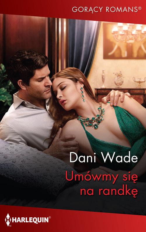 okładka Umówmy się na randkęksiążka      Dani Wade