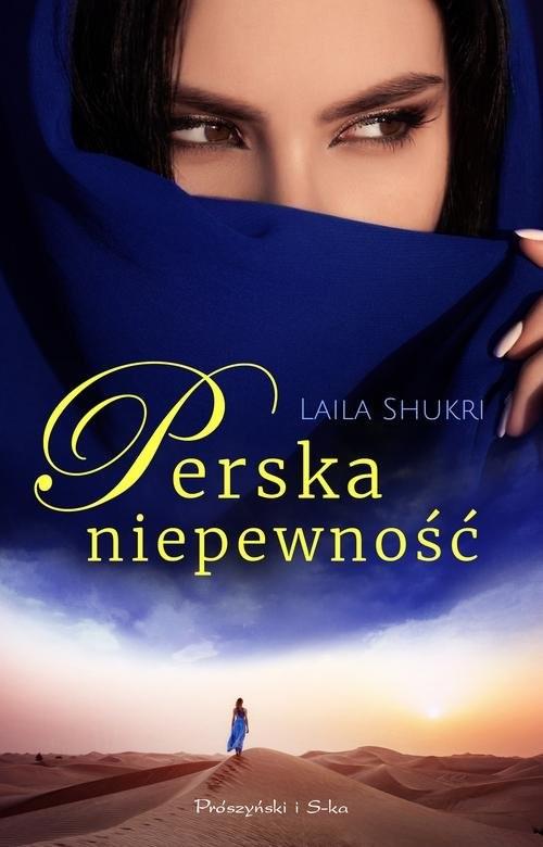 okładka Perska niepewnośćksiążka      Laila Shukri