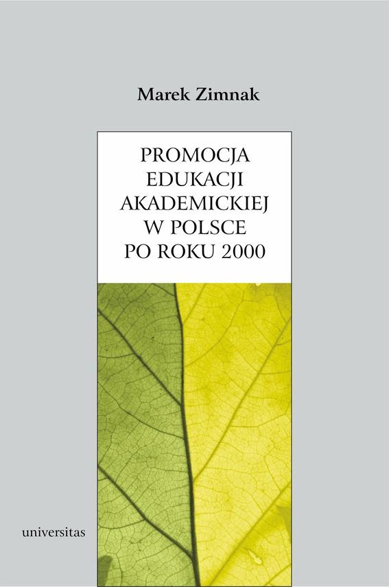 okładka Promocja edukacji akademickiej w Polsce po roku 2000ebook   pdf   Marek  Zimnak