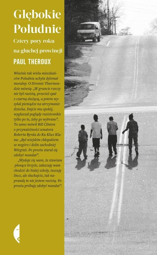 okładka Głębokie Południe Cztery pory roku na głuchej prowincjiksiążka      Paul Theroux