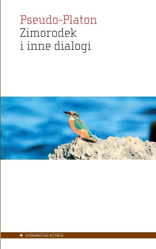okładka Zimorodek i inne dialogiksiążka      Pseudo-Platon