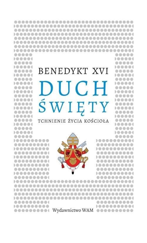okładka Duch Święty Tchnienie życia Kościołaksiążka |  | Benedykt XVI