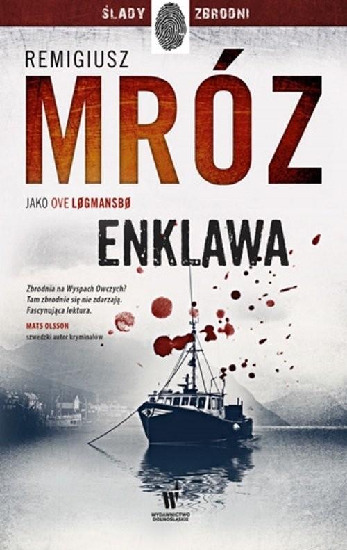 okładka Enklawaksiążka |  | Remigiusz Mróz