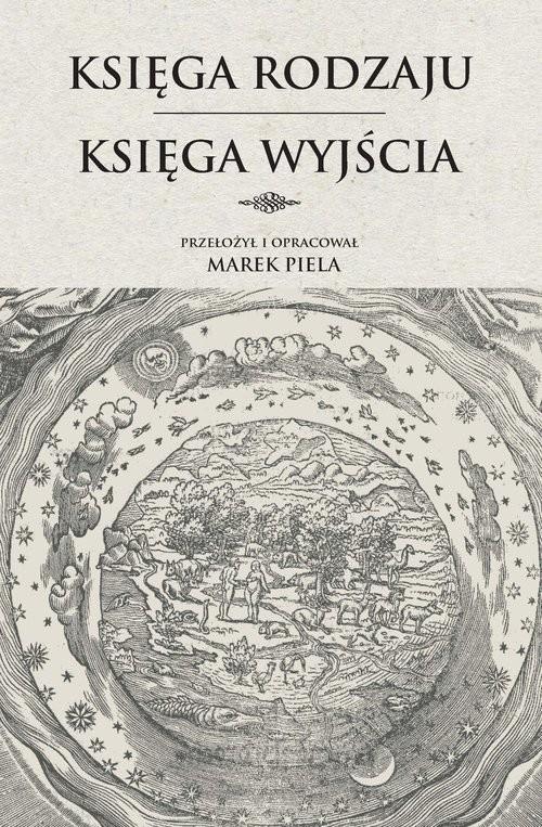 okładka Księga Rodzaju. Księga Wyjściaksiążka |  | i oprac. Marek Piela przekł.