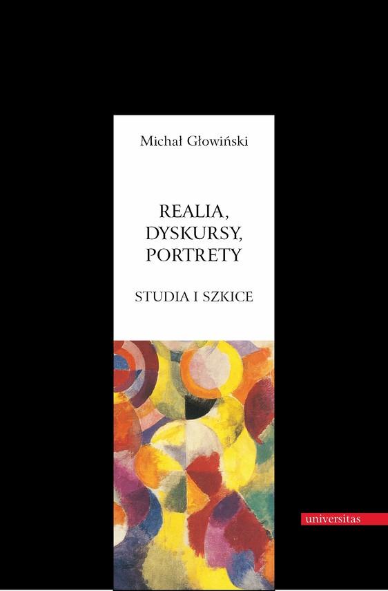 okładka Realia, dyskursy, portrety. Studia i szkiceebook   pdf   Michał Głowiński