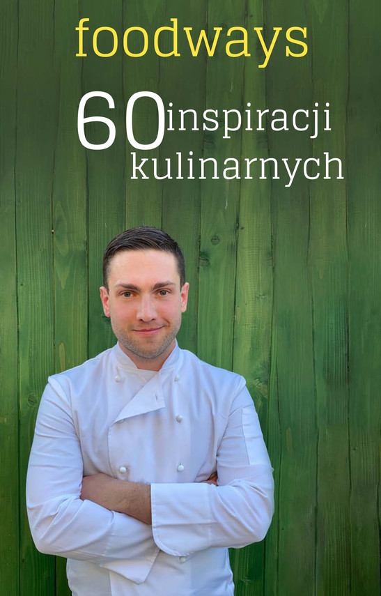 okładka Foodways 60 inspiracji kulinarnychebook | pdf | Sebastian Twaróg