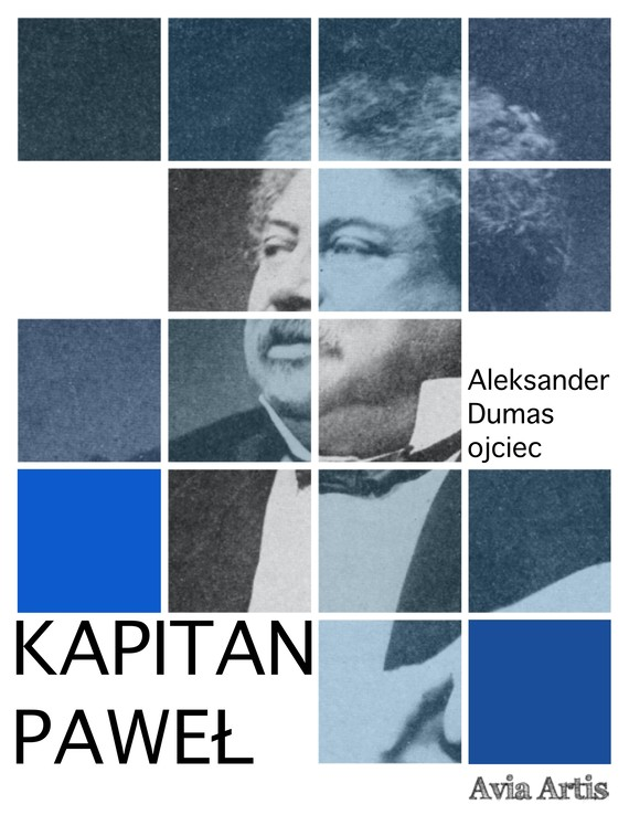 okładka Kapitan Pawełebook | epub, mobi | Aleksander Dumas (Ojciec)