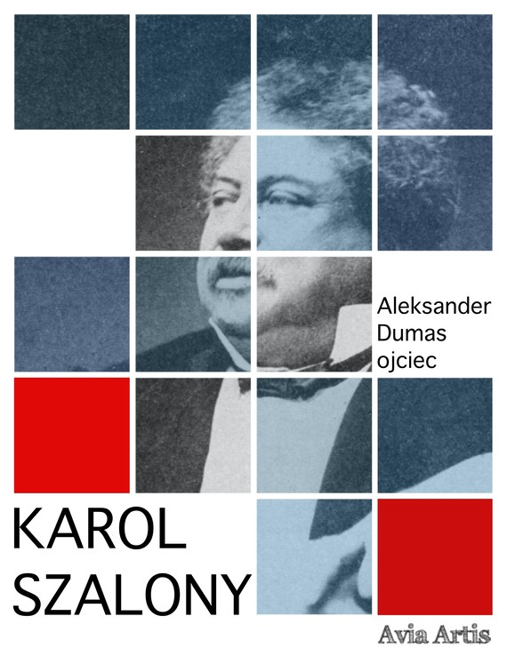 okładka Karol Szalonyebook | epub, mobi | Aleksander Dumas (Ojciec)