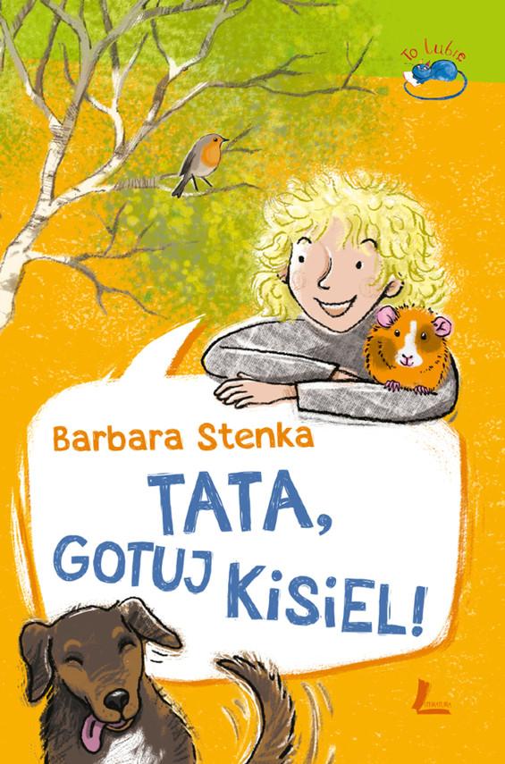 okładka Tata, gotuj kisiel!ebook   epub, mobi   Barbara Stenka