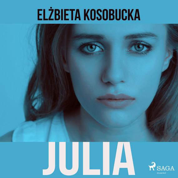 okładka Juliaaudiobook | MP3 | Elzbieta Kosobucka