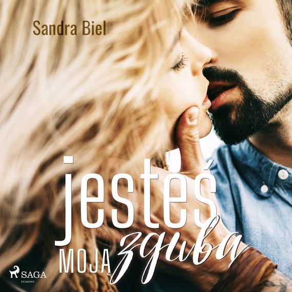 okładka Jesteś moją zgubąaudiobook   MP3   Sandra Biel