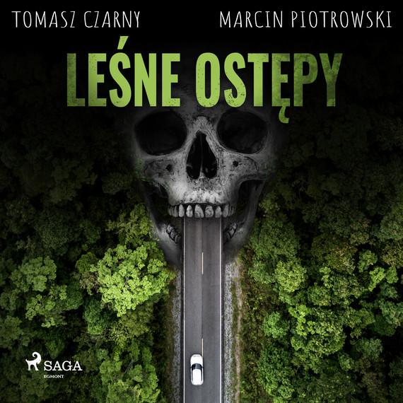 okładka Leśne ostępyaudiobook | MP3 | Marcin Piotrowski, Tomasz Czarny