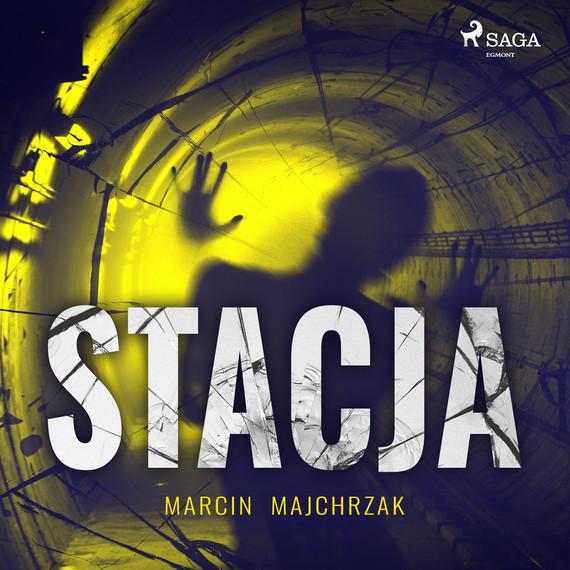 okładka Stacjaaudiobook | MP3 | Marcin Majchrzak