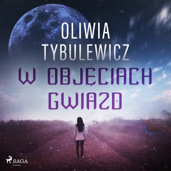 okładka W objęciach gwiazdaudiobook | MP3 | Oliwia Tybulewicz