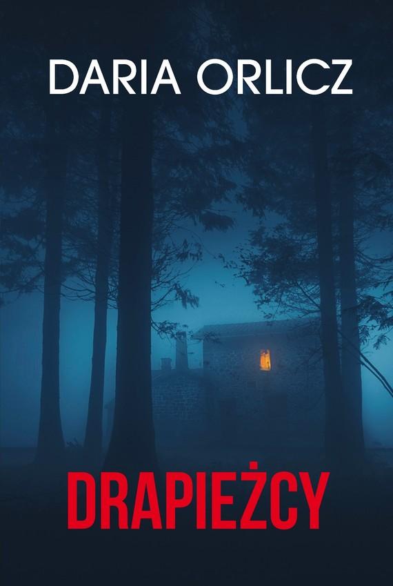 okładka Drapieżcyebook | epub, mobi | Daria Orlicz