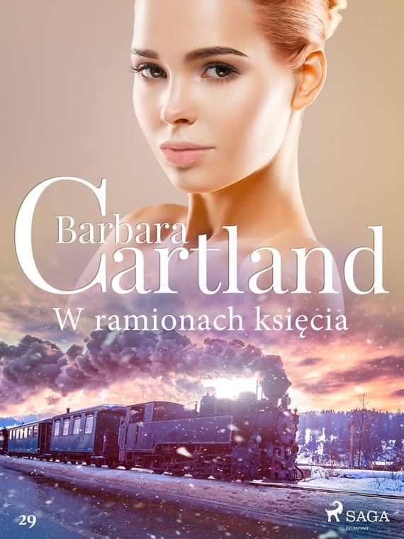 okładka W ramionach księcia - Ponadczasowe historie miłosne Barbary Cartlandebook   epub, mobi   Cartland Barbara