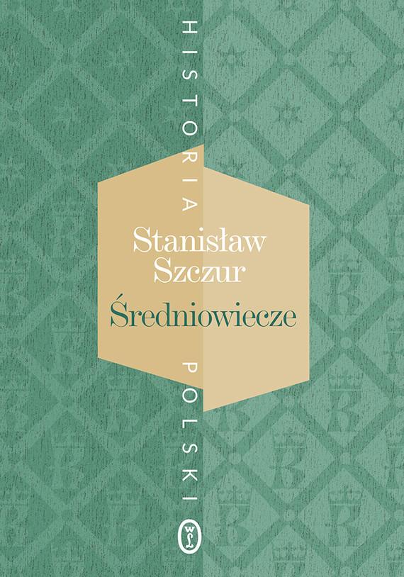 okładka Średniowieczeebook | epub, mobi | Szczur Stanisław