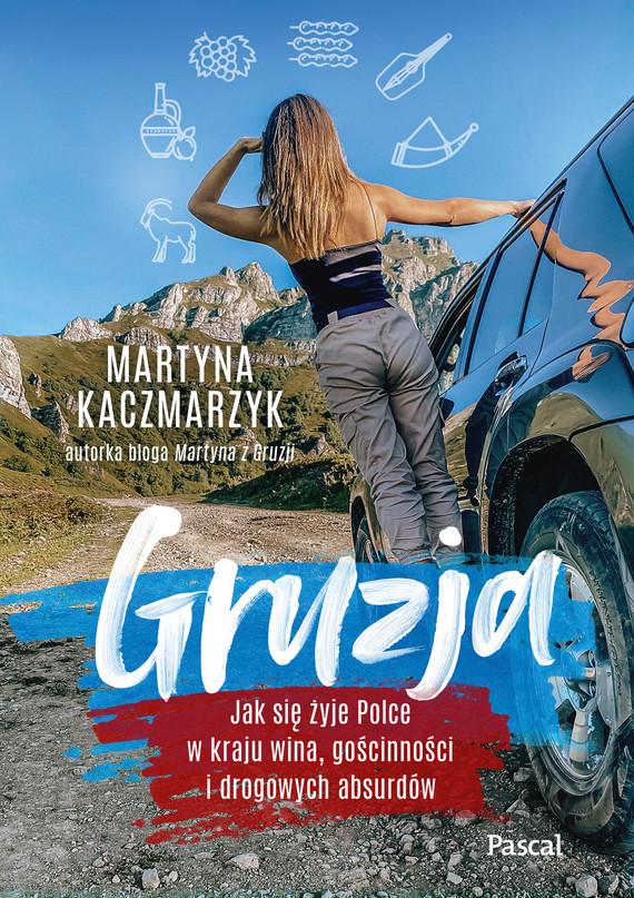 okładka Gruzja.ebook   epub, mobi   Martyna Kaczmarzyk