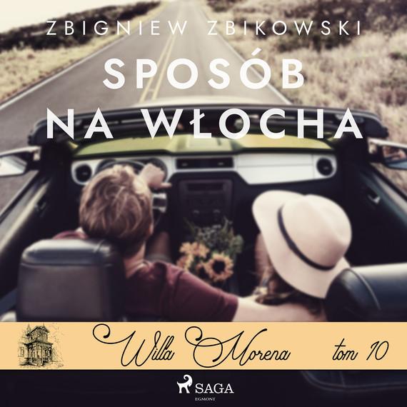 okładka Willa Morena 10: Sposób na Włochaaudiobook   MP3   Zbikowski Zbigniew