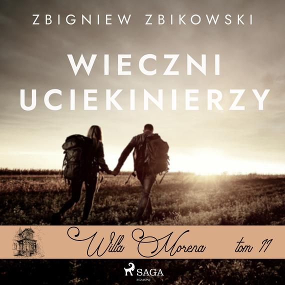 okładka Willa Morena 11: Wieczni uciekinierzyaudiobook   MP3   Zbikowski Zbigniew