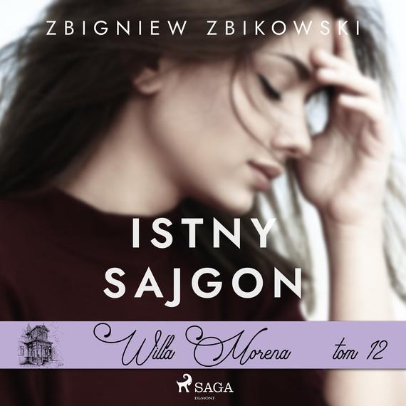 okładka Willa Morena 12: Istny sajgonaudiobook | MP3 | Zbikowski Zbigniew