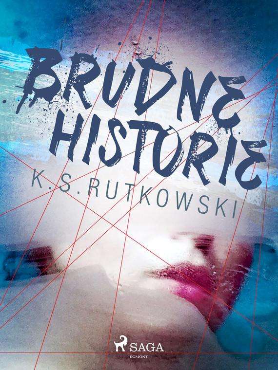 okładka Brudne historieebook   epub, mobi   K. S.  Rutkowski