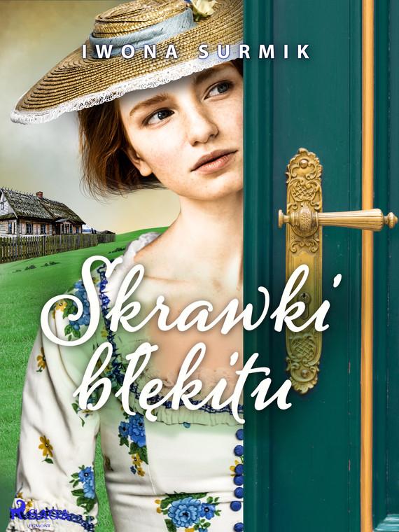 okładka Skrawki błękituebook | epub, mobi | Iwona Surmik