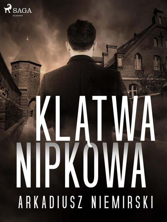 okładka Klątwa Nipkowaebook | epub, mobi | Arkadiusz Niemirski