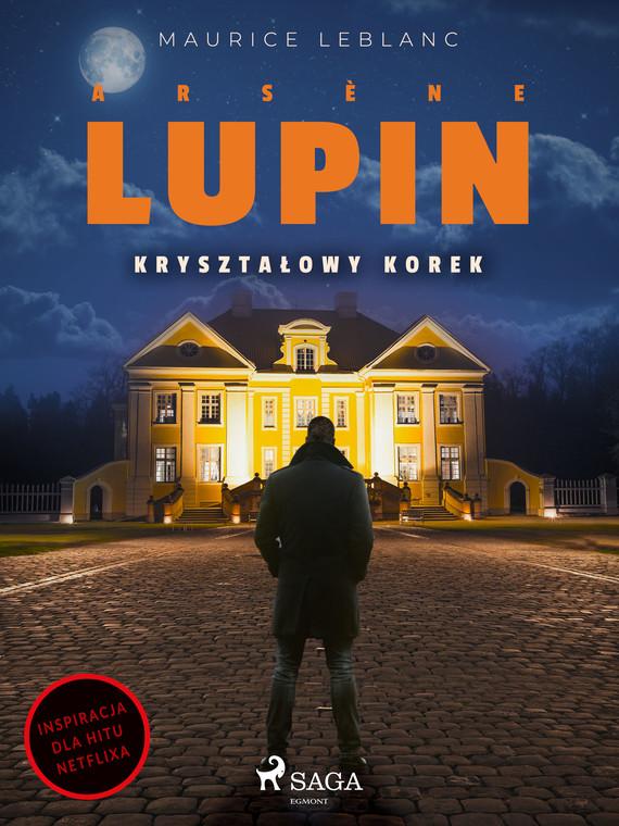 okładka Arsène Lupin. Kryształowy korekebook | epub, mobi | Maurice Leblanc